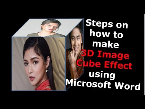 Steps on how to make 3D Image Cube Effect using Microsoft Word