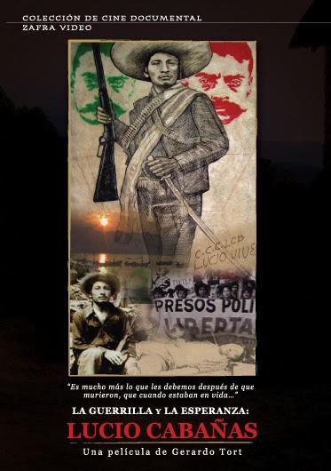 Resultado de imagen para la guerrilla y la esperanza lucio cabañas