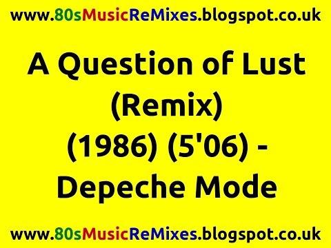80smusicremixes a question of lust remix depeche mode. Black Bedroom Furniture Sets. Home Design Ideas