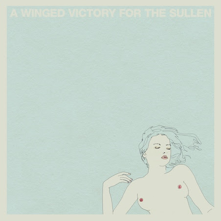 New Release: A Winged Victory for the Sullen: A Winged Victory for the Sullen