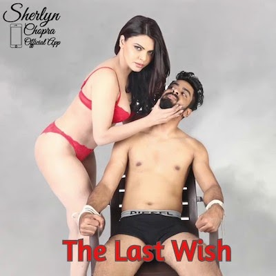 (FREE DOWNLOAD) XXX 18+ The Last Wish 2020 Sherlyn Chopra Hindi 720p HDRip | full movie | hd mp4 high qaulity movies