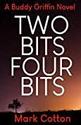 Two Bits Four Bits by Mark Cotton