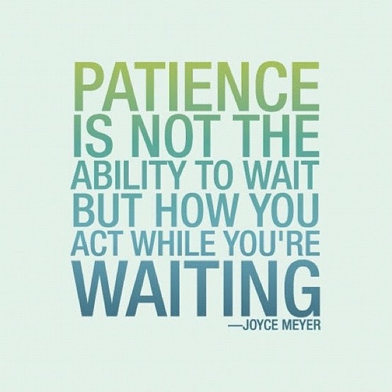 Patience And Understanding Quotes Sayings Patience And