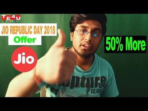 Reliance Jio Republic Day Offer 2018 With Rs 50 Less And 50% More Benefits