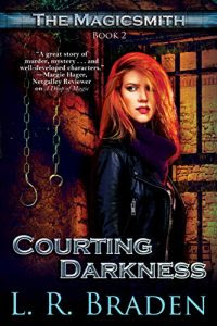 Courting Darkness by L.R. Braden