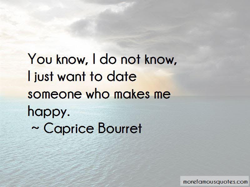 Quotes About Someone Who Makes Me Happy Top 18 Someone Who Makes Me