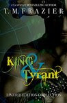 King & Tyrant: Limited Edition Collection