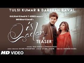 Is Qadar Teaser | Tulsi Kumar, Darshan Raval |Sachet-Parampara|Sayeed Quadri |Releasing 8 April 2021