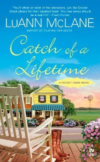 Catch of a Lifetime (Cricket Creek, #2)