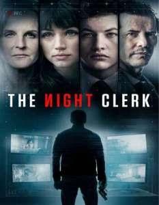 MOVIE: The Night Clerk (2020)
