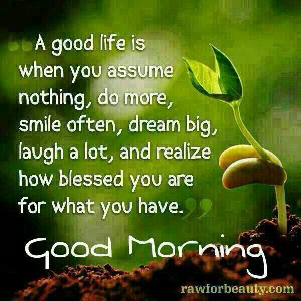 Good Morning Good Life Pictures Photos And Images For Facebook