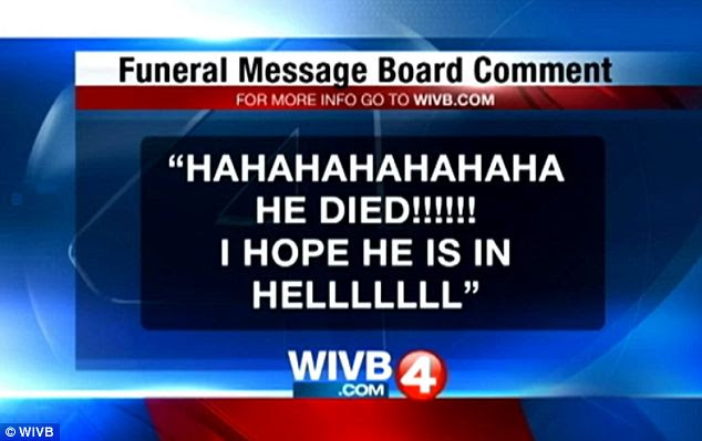 Taunted: Local news station WIVB reports that a comment celebrating Spring's suicide was posted to the message board of his funeral home, though it appears to have been taken down