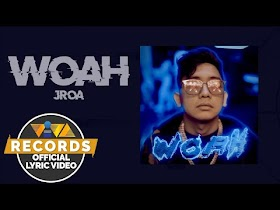 WOAH by JRoa [Official Lyric Video]