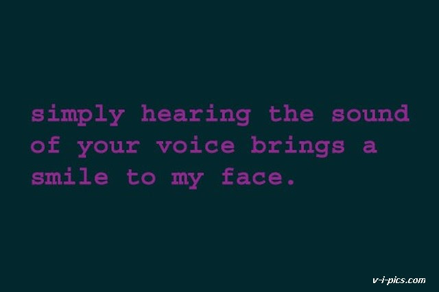Quotes About Sound Of Your Voice 53 Quotes