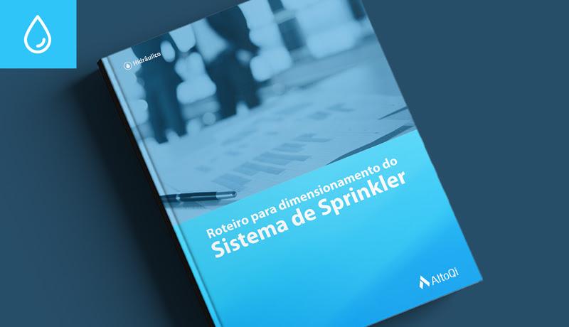 capa-blog-ebook-roteiro-dimensionamento-sistema-sprinkler