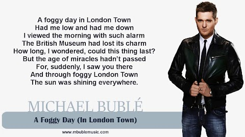 A Foggy Day In London Town Michael Buble Lyrics