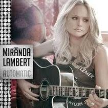 lirik Miranda Lambert - Automatic