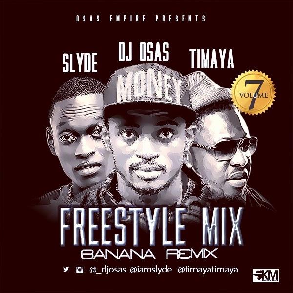 Mixtape:- DJ Osas Ft. Slyde & Timaya