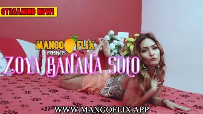 Zoya Banana Solo (2021) - MangoFlix Originals Video