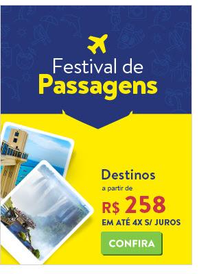 Festival de Passagens. Destinos a partir de 258 reais.