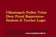 Chhattisgarh Padhai Tuhar Dwar Registration Student & Teacher Login @cgschool.in