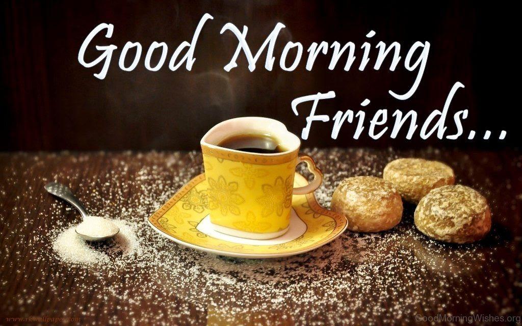 Image Of Good Morning My Friends Archidev