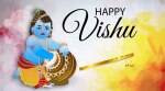 Happy Vishu 2018: Wishes, Quotes, Images, Greetings, Messages, Whatsapp And Facebook Status