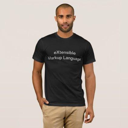 eXtensible Markup Language - XML T-Shirt