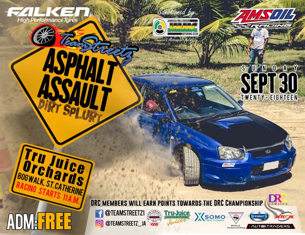 » Team Streetz Asphalt Assault 4 event flyer Jamaica ...