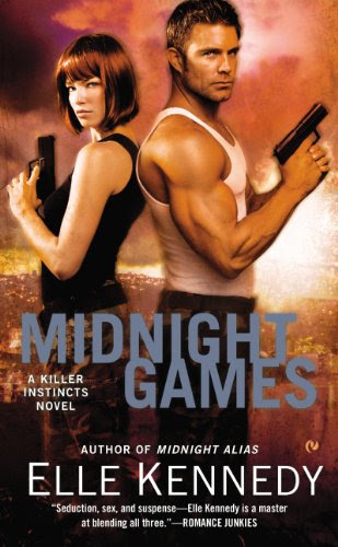 Midnight Games: A Killer Instincts Novel by Elle Kennedy