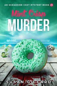 Mint Crisp & Murder by Susan Gillard