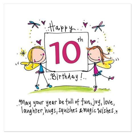 Happy 10th Birthday! May your year be full of fun, joy