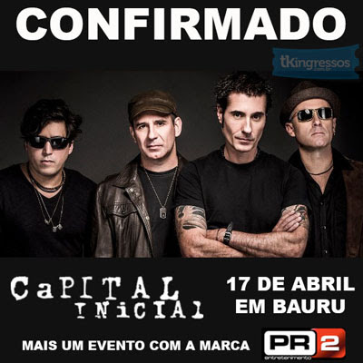 Capital Inicial - 17/04/15 - Bauru - SP  - TKINGRESSOS
