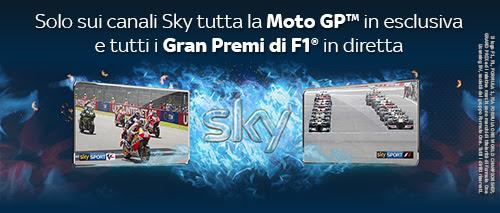 Solo sui canali Sky tutta la Moto GP™ in esclusiva e tutti i Gran Premi di F1® in diretta
