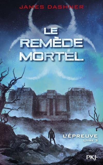 Couverture L'épreuve, tome 3 : Le Remède mortel