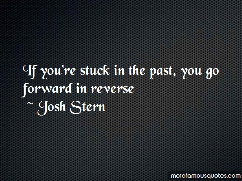 Quotes About Stuck In The Past Top 57 Stuck In The Past Quotes From