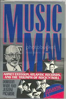 BUY Music Man: Ahmet Ertegun & Atlantic Records