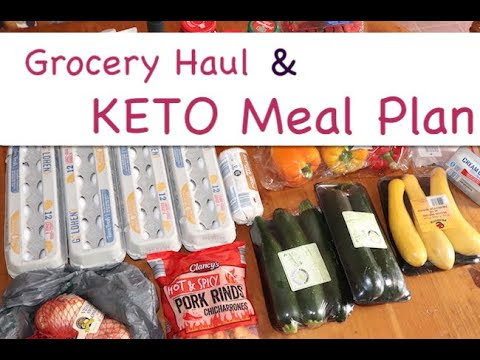 Grocery Haul and KETO Meal Plan (6/4/2019)