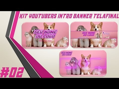 Kit Youtuber #02 Intro Banner Tela Final Para Youtubers