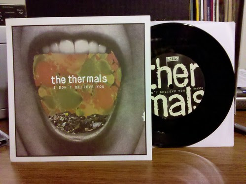The Thermals - I Don't Believe You 7""