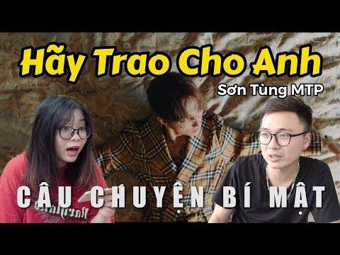 Sơn Tùng MTP | Hãy Trao Cho Anh - Trong Trắng Lần Đầu