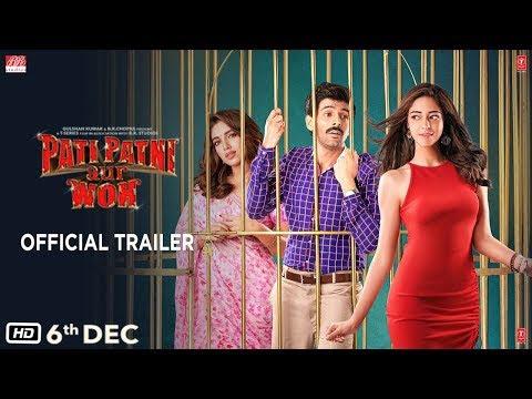 Pati Patni Aur Woh Movie Cast & Crew - Actor, Actress, Director, Producer, Budget, Collection