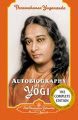 Autobiography of a Yogi: 1946-2006: Complete Edition