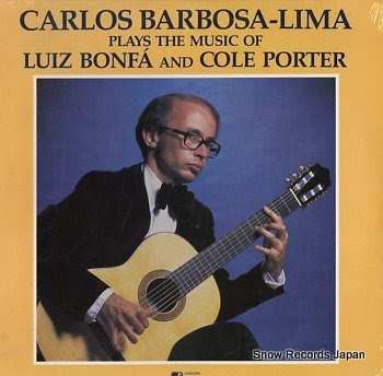 BARBOSA-LIMA, CARLOS plays the music of luiz bonfa and colf porter