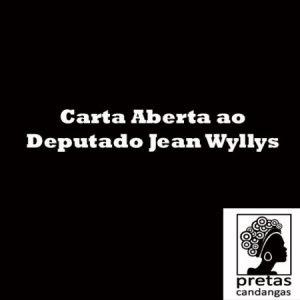 Carta aberta ao Deputado Jean Wyllys