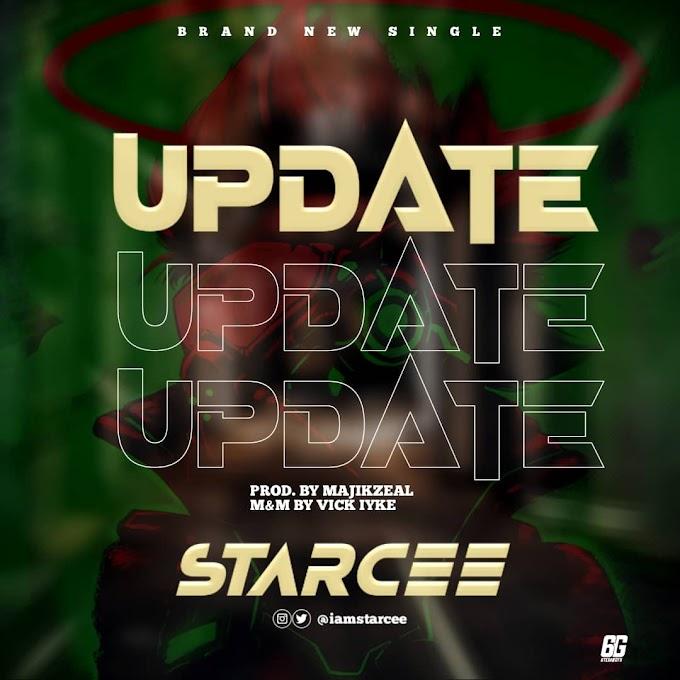 [Music] Starcee - Update- Omatunes