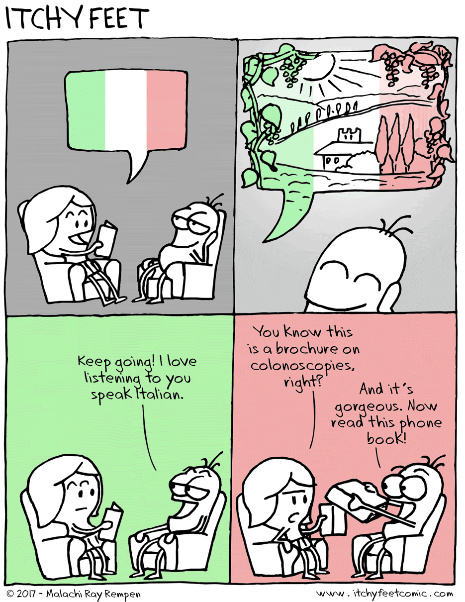 Italian is a beautiful language even if you're reading the phone book
