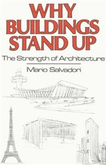 Why Buildings Stand Up - The Strength of Architecture