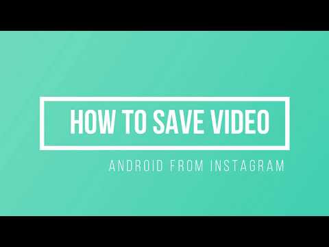 How to save Video from Instagram to Android Smartphone