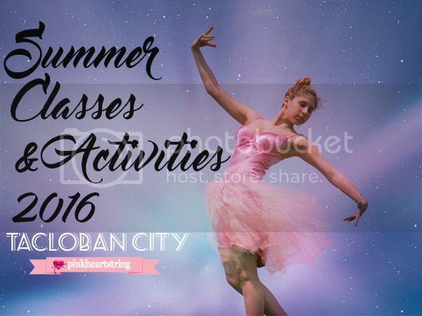 Summer Classes and Activities 2016 in Tacloban City